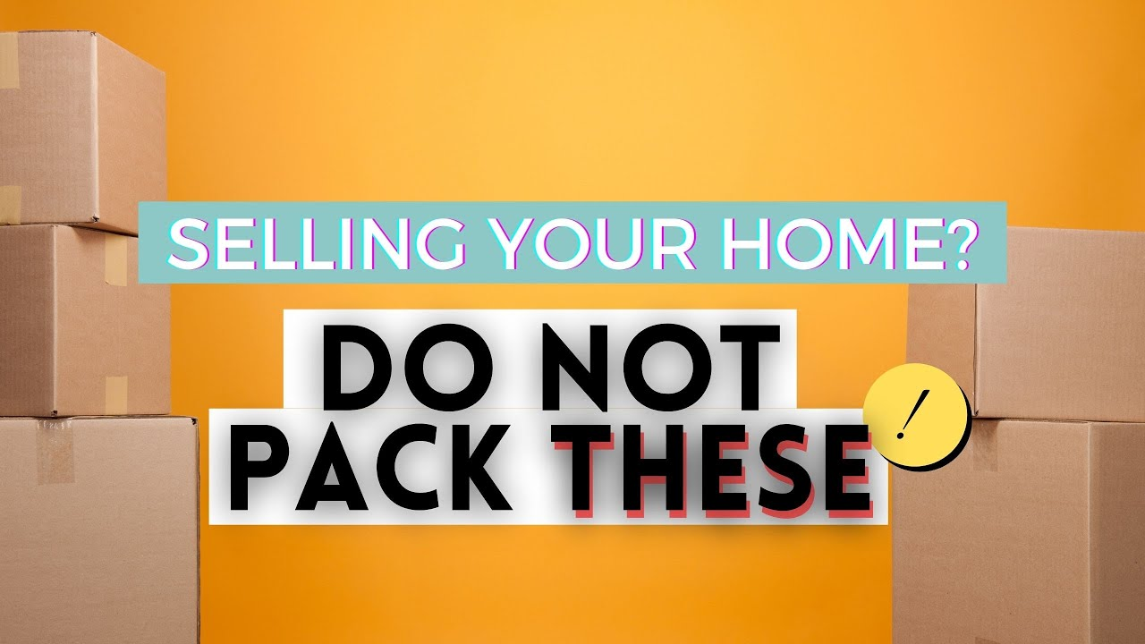 Selling Your House? You Can't Take These.