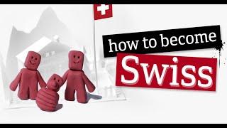 【影片說瑞士】怎樣才能成爲瑞士人?加入瑞士国籍需要什麽步驟?瑞士資訊告訴你需要知道的一切。