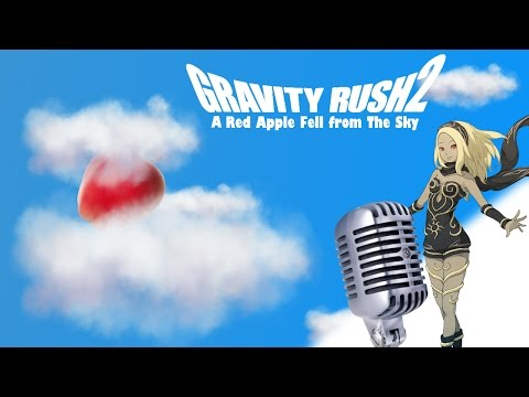 """【Gravity Rush 2】KAT - ♪♫ """"A Red Apple Fell From The Sky"""" ♬♩"""