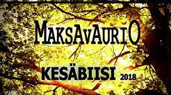 MAKSAVAURIO -  KESÄBIISI 2018