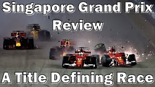 Singapore Grand Prix Review: A Crash To Define The Championship