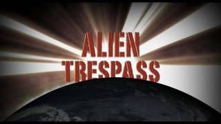 Official Alien Trespass Trailer