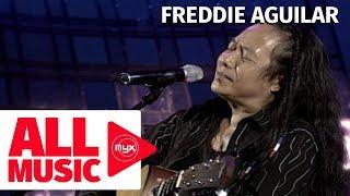 FREDDIE AGUILAR – Anak MYX Live! Performance