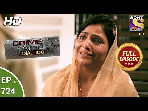 Crime Patrol Dial 100 - Ep 724 - Full Episode - 1stMarch, 2018
