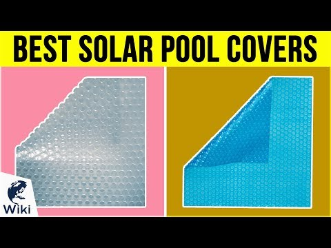 10 Best Solar Pool Covers 2019