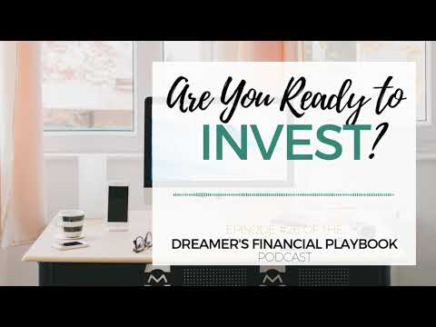 Are You Ready to Invest?
