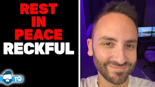 Reckful Has Died. RIP Byron Bernstein. You Were A Legend