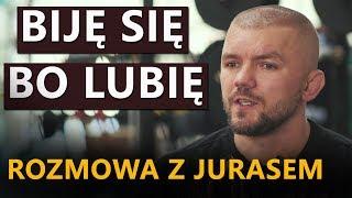 """Łukasz """"Juras"""" Jurkowski: Nie muszę już walczyć dla pieniędzy"""