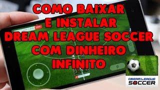 Como baixar e instalar Dream League Soccer apk dinheiro infinito (método 2016 )