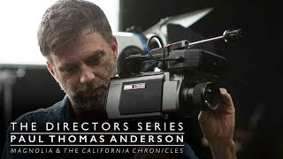 Paul Thomas Anderson: Magnolia & The California Chronicles (The Directors Series)