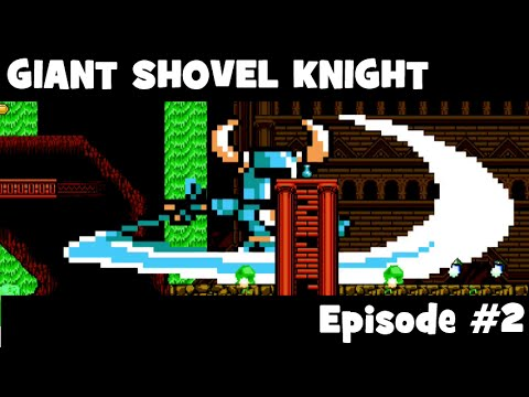 GIANT Shovel Knight Episode 2: BLAST HARDCHEESE