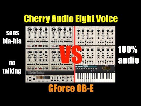 Cherry Audio Eight Voice VS GForce OB-E - 100% audio