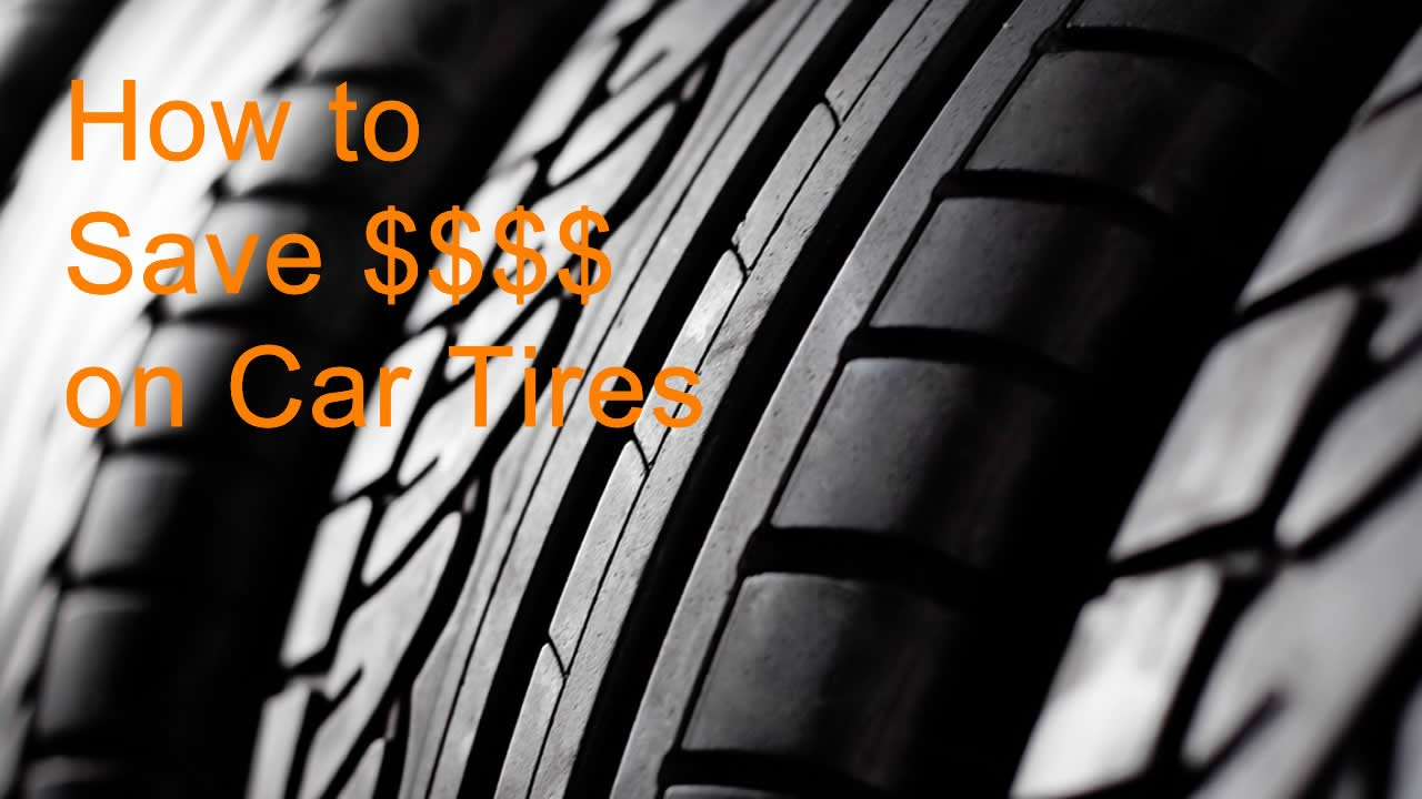 How To Get The Best Deal When Buying Tires For Your Car Youtube