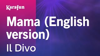 Karaoke Mama (English version) - Il Divo *