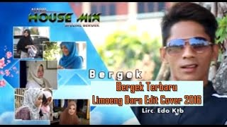 Bergek Terbaru - Limoeng Dara Edit Cover 2016