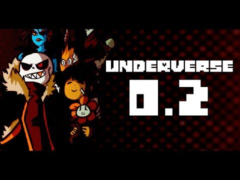 UNDERVERSE 0.2 [REVAMPED - By Jakei]