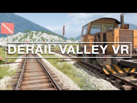 J'AI CONDUIS UN TRAIN - DERAIL VALLEY VR - HTC VIVE