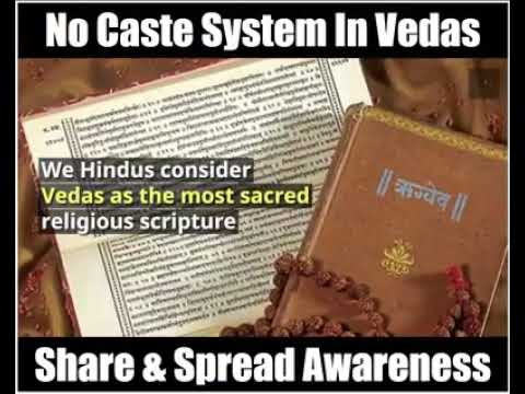 Cast System according to Vedas - NOT BY BIRTH