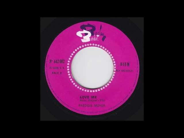 Freddie Meyer - Love Me (Original 45 French Mod Freakbeat Psych)