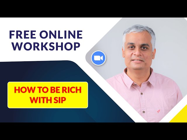 How to be Rich with SIP | Free Online Workshop