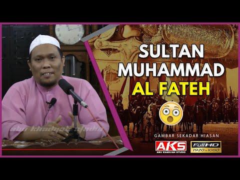#008 | Sultan Muhammad Al Fateh | Ustaz Auni Mohamad | July 2015