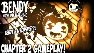BENDY AND THE INK MACHINE CHAPTER 2: THE OLD SONG GAMEPLAY | BENDY IS A MONSTER!