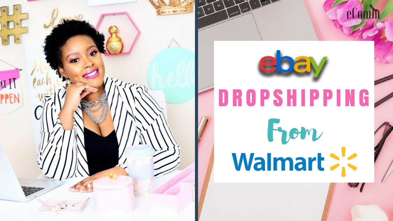 eBay Dropshipping from Walmart - Walmart Dropship Vendor - eBay  Dropshipping Tips