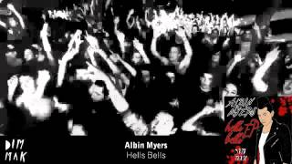 Albin Myers - Hells Bells (Original Mix)