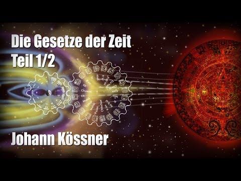 Die Gesetze der Zeit - Johann Kössner 1/2