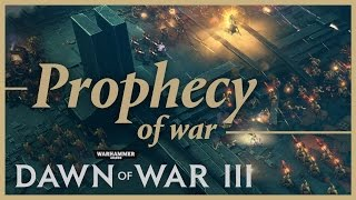 Dawn of War III - Prophecy of War