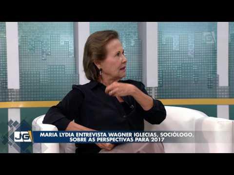 Maria Lydia entrevista Wagner Iglecias, soci�logo, sobre as perspectivas para 2017