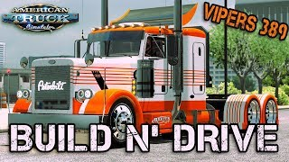 FTG RETURNS TO ATS | BUILD AND DRIVE VIPERS 389 | AMERICAN TRUCK SIMULATOR