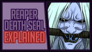 Explaining the Reaper Death Seal
