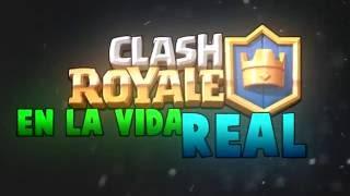 CLASH ROYALE Y CLASH OF CLANS EN LA VIDA REAL! | REAL LIFE CLASH ROYALE & CLASH OF CLANS