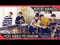 10 KPOP Bands You Need To Know