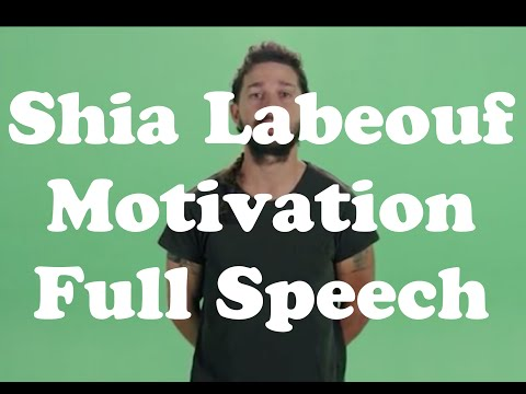 Shia Labeouf Motivation Full Speech with Green Screen - Free Download