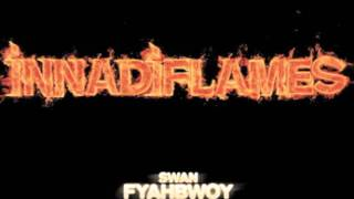 Alianza No Trata Pt 2 Feat Daddy Cobra - Fyahbwoy A.k.a El Chico de Fuego - INNADIFLAMES , 2009