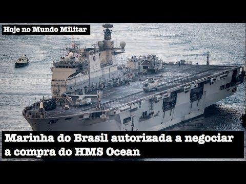 Marinha do Brasil autorizada a negociar a compra do HMS Ocean