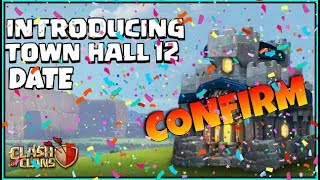clash of clans - new update th12 date confirm by supercell 😲😲 live 🔴