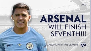 """""""ARSENAL WILL FINISH 7TH!"""" 😱 