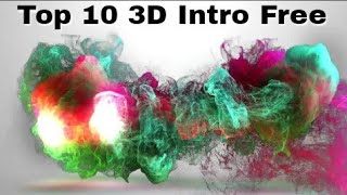 Top 10 Best 3D Intro 2018 | Free Download | No Copyright Issue |