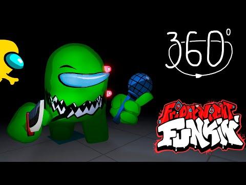 360° Friday Night Funkin' Among Us  Animation Vs Green Impostor.