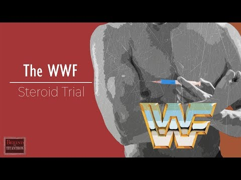 Behind The Titantron | The WWF/E Steroid Scandal | Episode 1