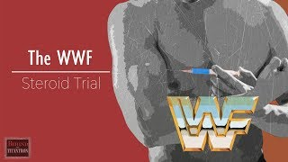 Behind The Titantron | The WWF/E Steroid Scandal | Episode 1