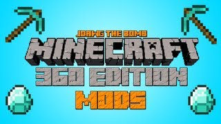 how to get mods for minecraft xbox edition 1 8 2 with proof