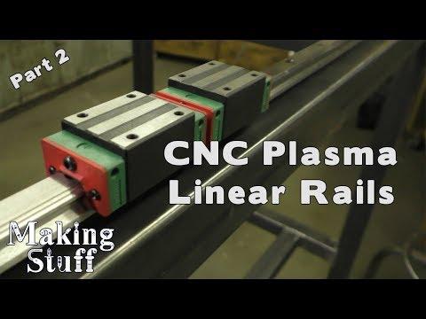 DIY CNC Plasma Table - Part 2 Linear Rails