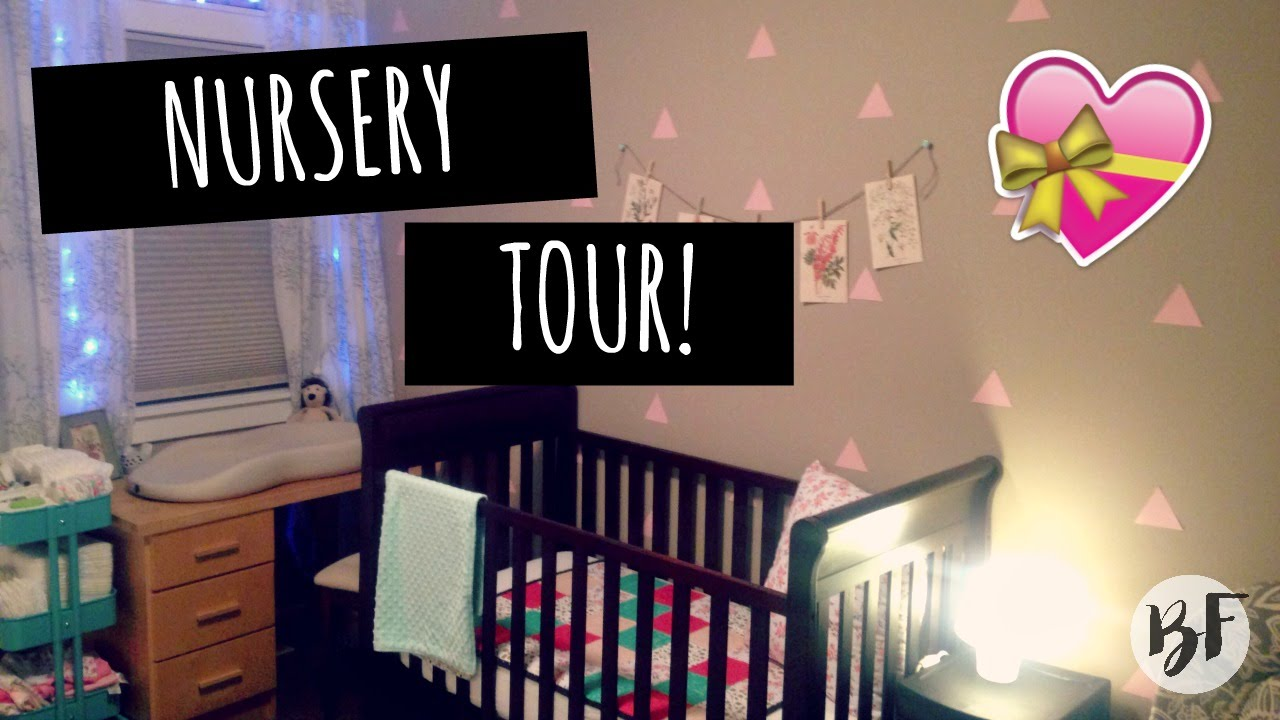 Nursery Tour Bethany Fontaine