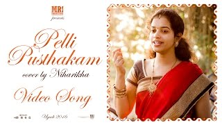 MR. Productions presents 'Pelli Pusthakam' cover by Niharikha