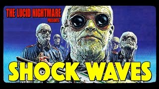 The Lucid Nightmare - Shock Waves Review