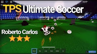 HOW TO MAKE THE TIRO OF ROBERTO CARLOS IN TPS UT ROBLOX! PT 2